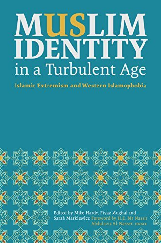 Muslim Identity in a Turbulent Age  Islamic Extremism and Western Islamophobia
