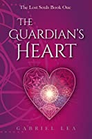 The Guardian's Heart (The Lost Souls Book 1)
