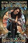 Rita Longknife: Enemy Unknown (Jump Universe, #5)