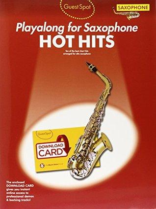 Guest Spot: Hot Hits - Alto Saxophone (Book/Download Card)