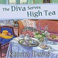 The Diva Serves High Tea (Domestic Diva, #10)