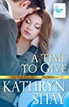 A Time to Give (About the Baby #1)