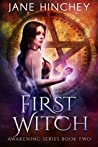 First Witch (Awakening #2)