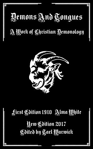 Demons And Tongues: A Work of Christian Demonology Alma White