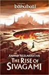 The Rise of Sivagami (Baahubali: Before the Beginning, #1)