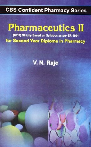 CBS Confident Pharmacy Series: Pharmaceutics- II - For First Year Diploma in Pharmacy