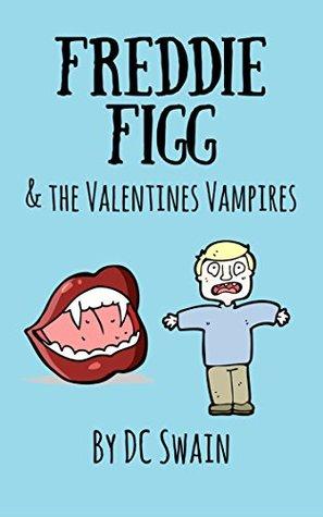 Freddie Figg & The Valentines Vampires