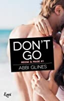 Don't Go (Rosemary Beach #10)