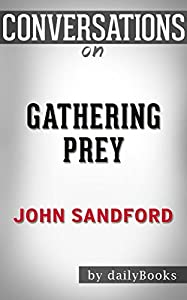 Gathering Prey: A Novel By John Sandford | Conversation Starters