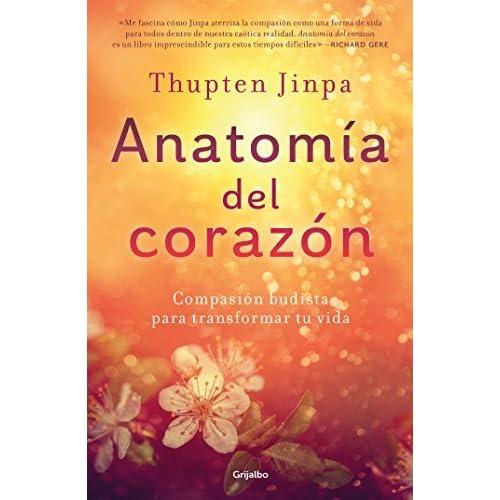Anatomía del corazón: Compasión budista para transformar tu vida by ...