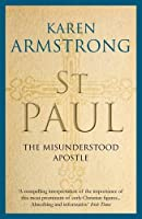 St Paul: The Misunderstood Apostle