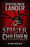 The Spider Children (The Warren Brood, #1)