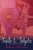 Tequila & Tailgates (Country Road #2)