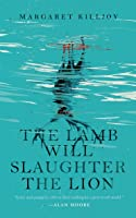 The Lamb Will Slaughter the Lion (Danielle Cain, #1)