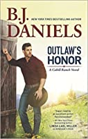 Outlaw's Honor (The Montana Cahills, #2)