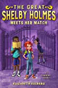 The Great Shelby Holmes Meets Her Match (The Great Shelby Holmes, #2)