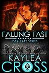 Falling Fast (DEA FAST, #1)