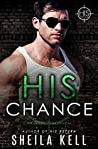 His Chance (HIS, #4)