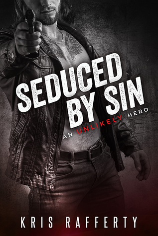 Seduced by Sin by Kris Rafferty