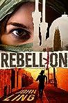 Rebellion (A Raines & Shaw Thriller #3)