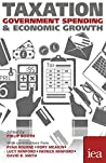 Taxation, Government Spending and Economic Growth (Hobart Paperback)