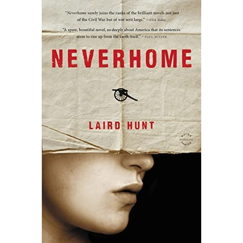 Neverhome by Laird Hunt review – 'a brilliant and ...
