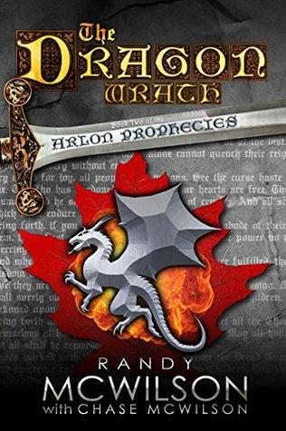 The Dragon Wrath (The Arlon Prophecies, #2)