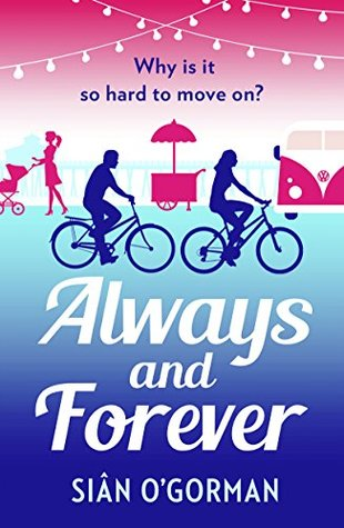 Always and Forever: An emotional page-turner about love and coming to terms with your past