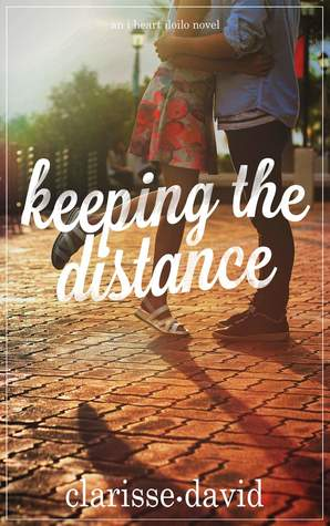 Keeping the Distance (I Heart Iloilo, #1)