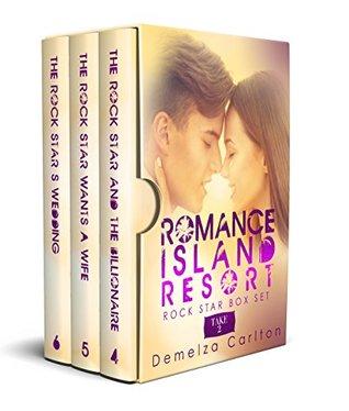 Romance Island Resort Rock Star Box Set: Take 2,  #4-6