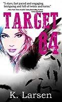Target 84 (Bloodlines, #4)