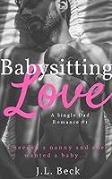 Babysitting Love (A Single Dad Romance #1)