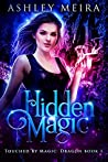 Hidden Magic (Touched By Magic: Dragon #1)