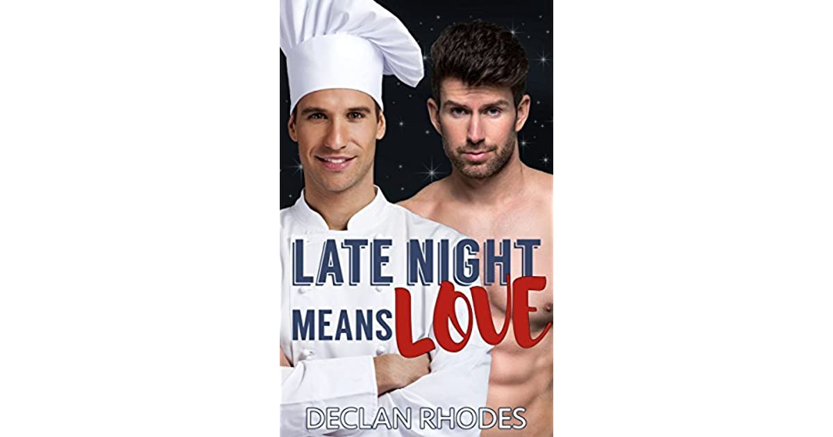 Late Night Means Love by Declan Rhodes