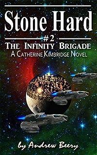 The Infinity Brigade #2, Stone Hard