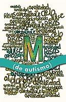 M (de autismo)