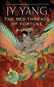 The Red Threads of Fortune (Tensorate #2)