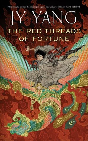 Book cover for The Red Threads of Fortune by JY Yang
