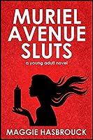 Muriel Avenue Sluts