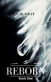 Reborn (Reborn Trilogy #1)