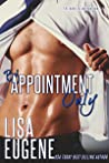 By Appointment Only by Lisa Eugene