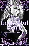 The Immortal Mark