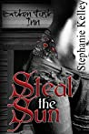 Steal the Sun (Alaskan Hunters Book 1)