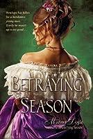 Betraying Season (Leland Sisters, #2)
