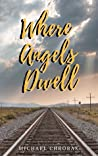 Where Angels Dwell
