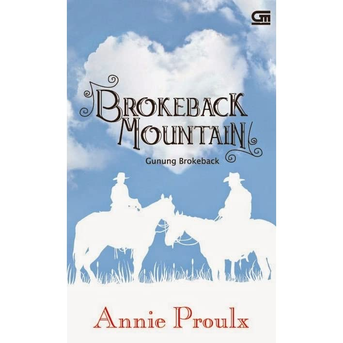 brokeback mountain by annie proulx essay Blood on the red carpet annie proulx on how her brokeback oscar hopes were dashed by crash  the people connected with brokeback mountain, including me, hoped that, having been nominated for.