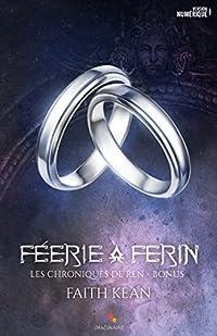 Féerie à Ferin: Les chroniques de Ren, T2.5 (MM)