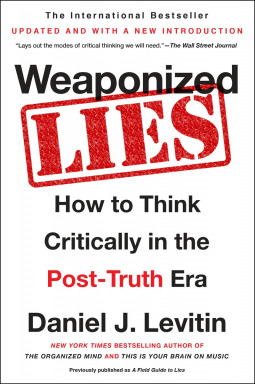 Weaponized Lies- How to Think