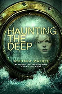 Haunting the Deep (How to Hang a Witch, #2)