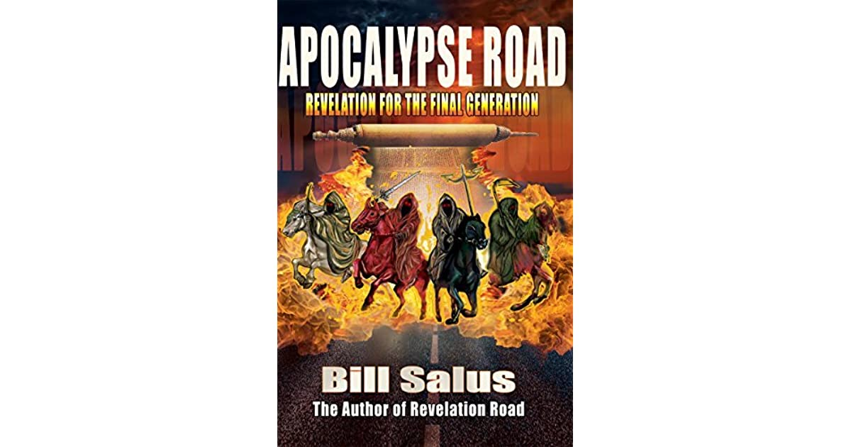 Apocalypse Road: Revelation for the Final Generation